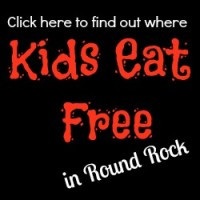 Kids Eat Free Round Rock button