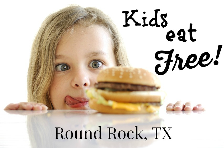 Round Rock Spring Fun: Kids Eat Free