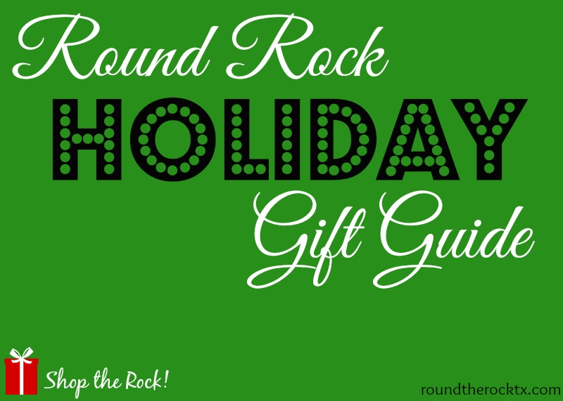 Round Rock Holiday Gift Guide