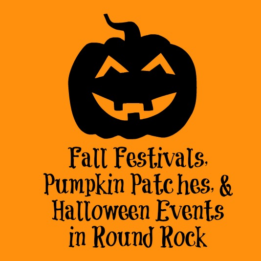 Fall Festivals, Pumpkin Patches, & Halloween Events in Round Rock, TX