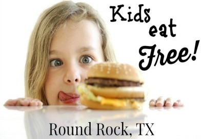 Kids Eat Free in Round Rock