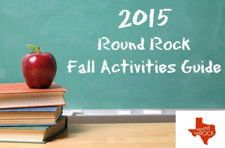 Round Rock Fall Activities Guide