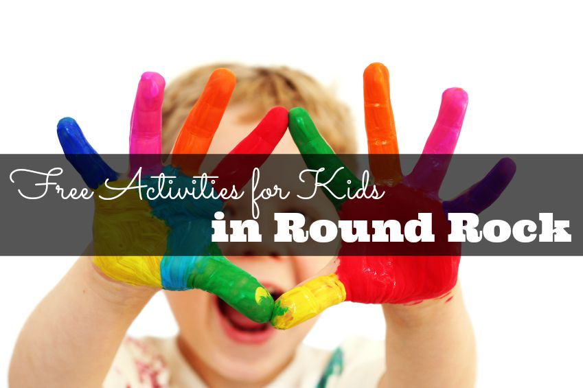 Free Kids Activities in Round Rock