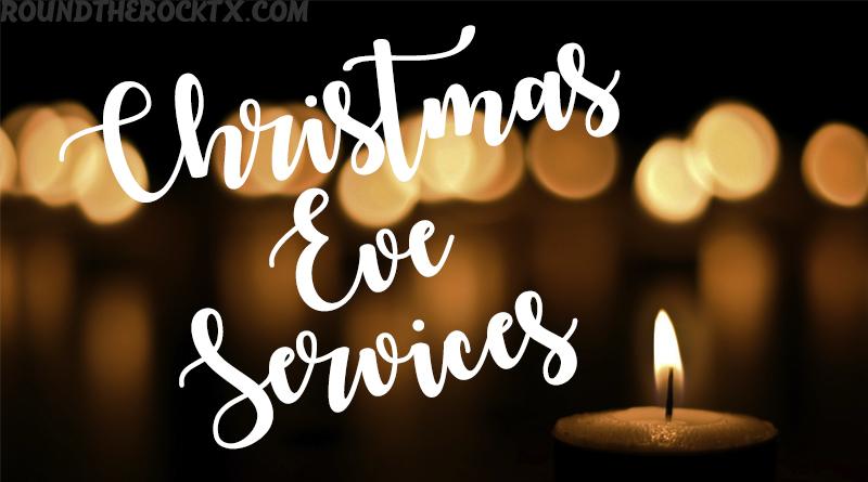 Christmas Eve Church Services | Round Rock , TX | 2014