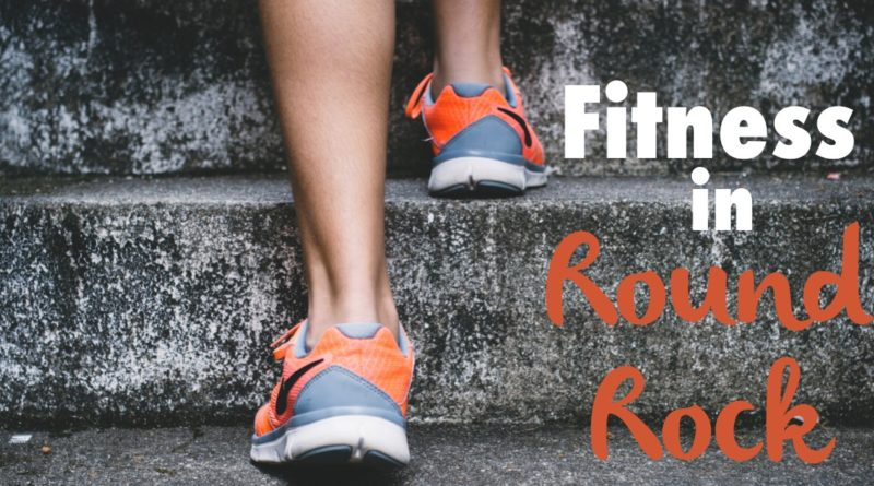 Fitness Classes & Gyms in Round Rock: 2017