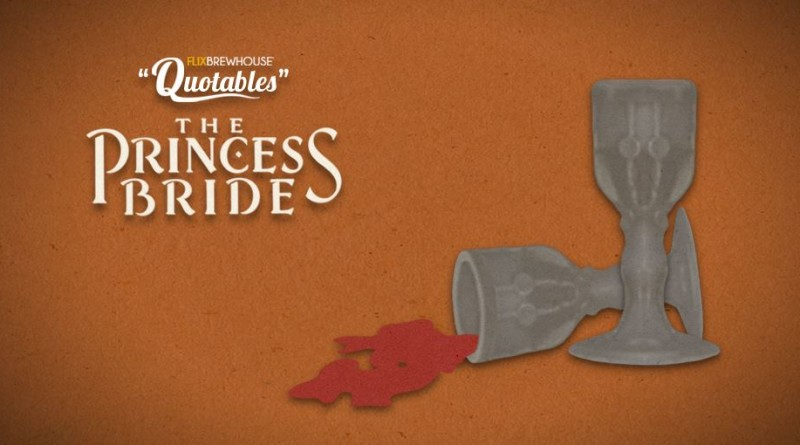 Flix Brewhouse presents The Princess Bride