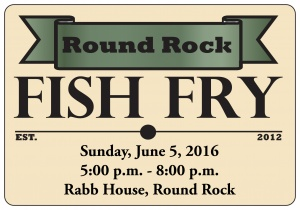 Round Rock Arts 5th Annual Fish Fry