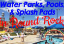 Water Parks, Pools & Splash Pads in Round Rock | Summer 2018