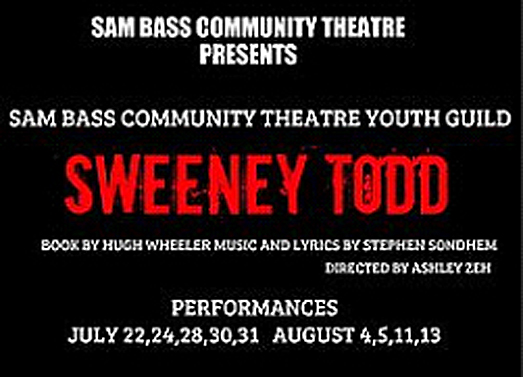 Sam Bass Community Theatre Youth Guild presents Sweeney Todd (R)