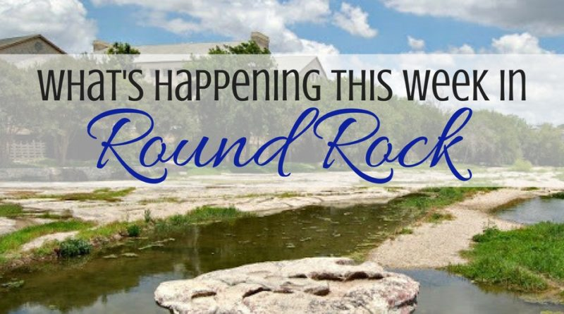 What's Happening in Round Rock: August 22-28, 2016