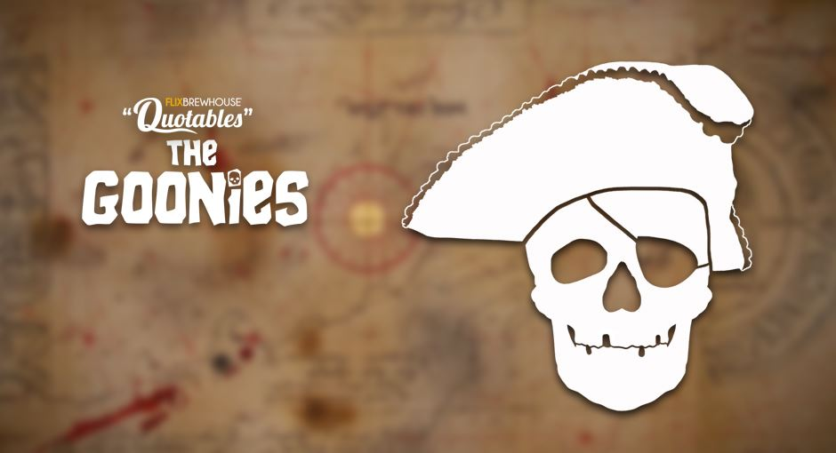 "Flix Brewhouse presents ""The Goonies"""