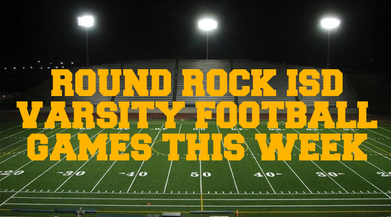 Round Rock ISD High School Varsity Football Games