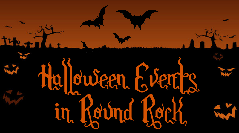 Halloween Events in Round Rock - Round The Rock