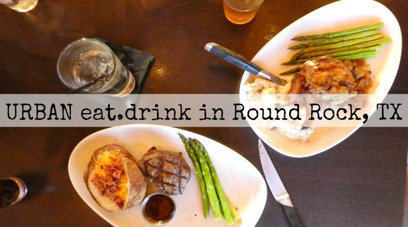 URBAN eat.drink | Round Rock, TX
