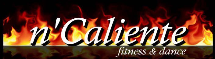 Free N'Caliente Fitness & Dance Open House