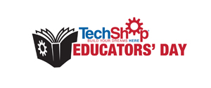 Educators' Day at TechShop