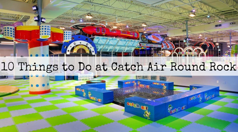 10 Fun Things To Do at Catch Air Round Rock