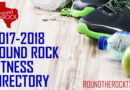 2018 Round Rock Fitness Directory