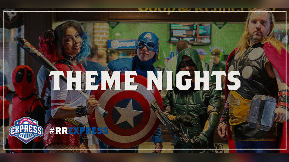 Round Rock Express Theme Nights