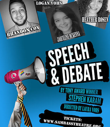 "Sam Bass Community Theatre presents ""Speech and Debate"""