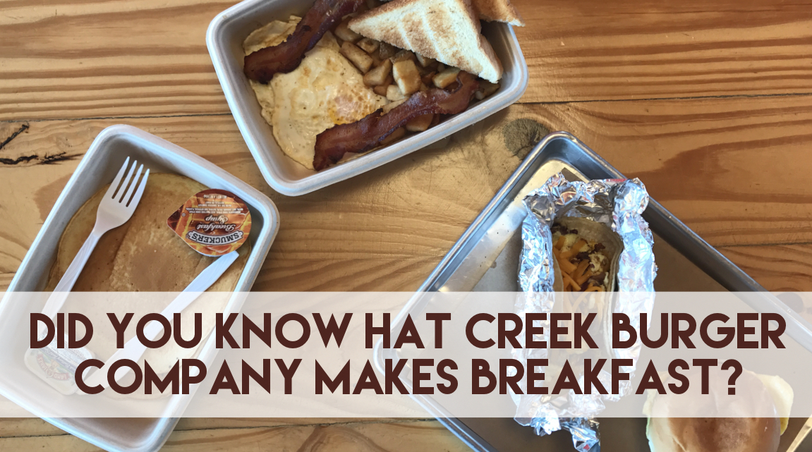 Hat Creek Burger Company Breakfast