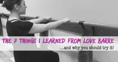 The 7 Things I Learned from 3 Months at Love Barre