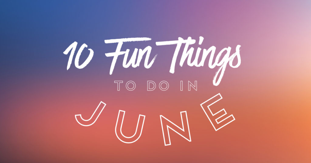 10 Fun Events Happening in June in Round Rock
