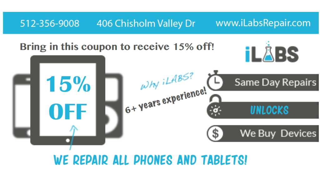 iLabs Smart Phone & Tablet Repair Shop in Round Rock Coupon