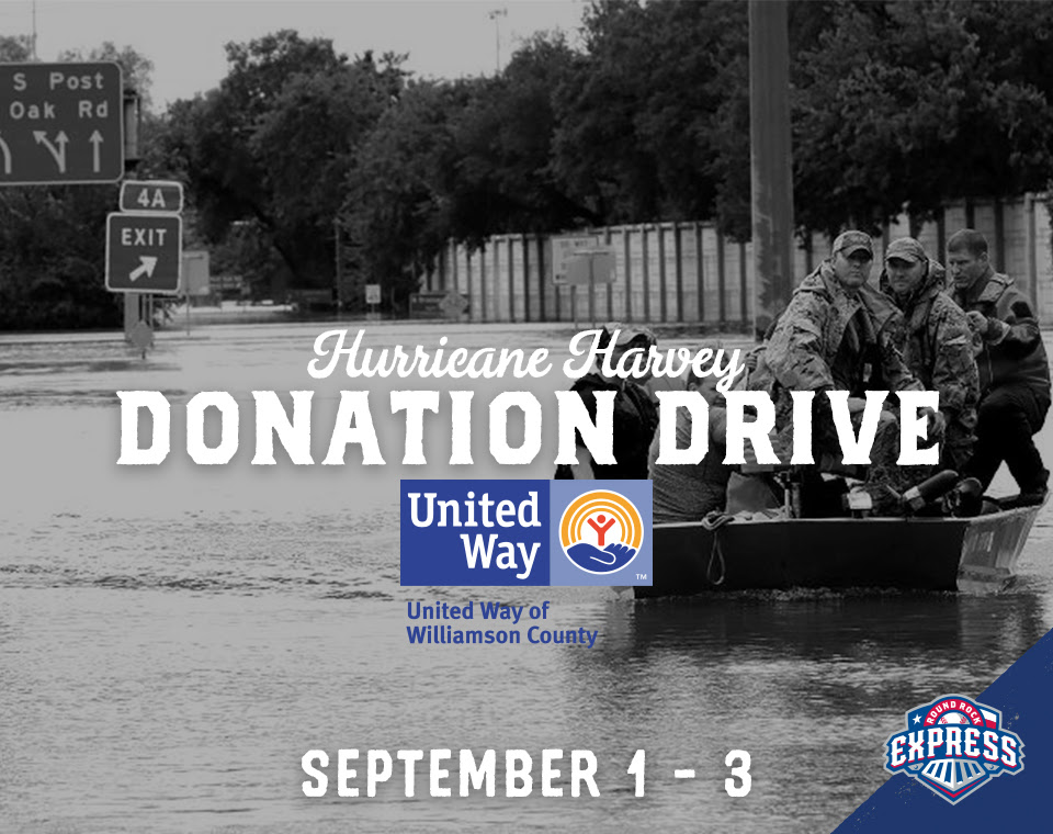 Round Rock Express And United Way Team Up For A Hurricane Harvey