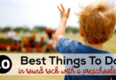 10 of the Best Things to Do in Round Rock with a Preschooler