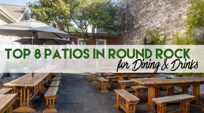 Top 8 Patios in Round Rock
