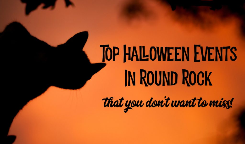 Top Halloween Events in Round Rock