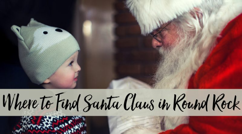 Santa Claus in Round Rock & North Austin | 2019