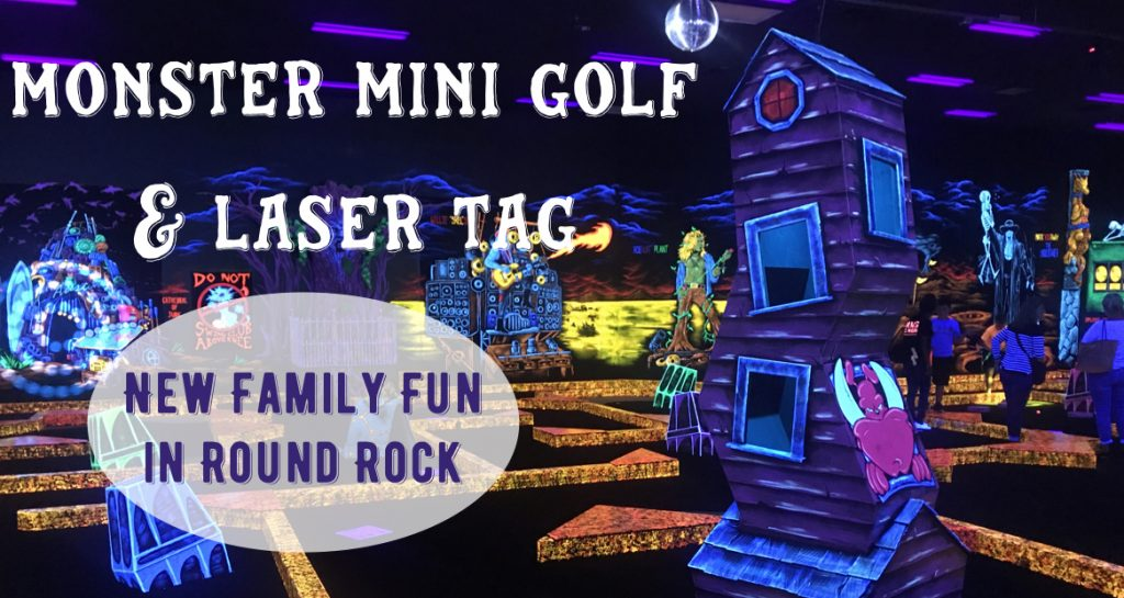 Monster Mini Golf and Laser Tag in Round Rock