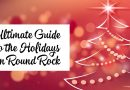 Ultimate Guide to the Holidays in Round Rock