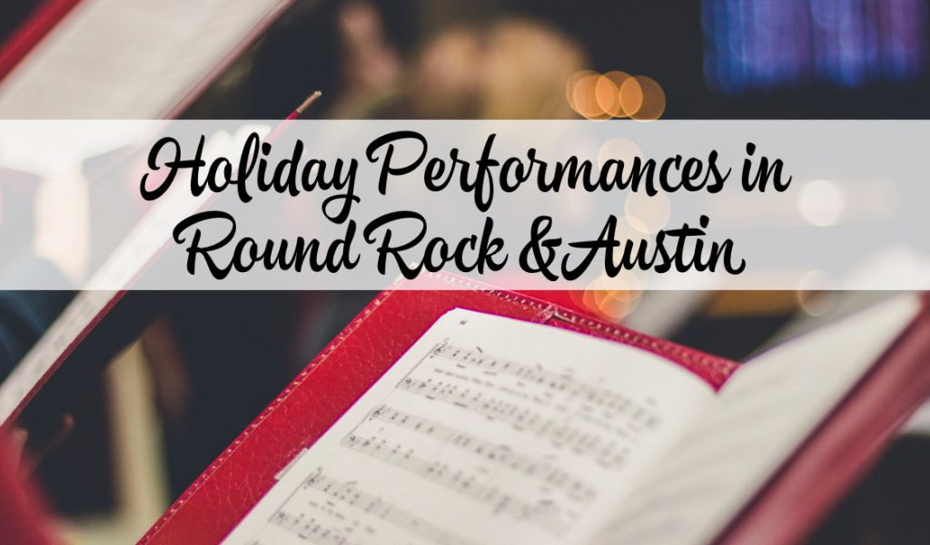 Holiday Performances in Round Rock