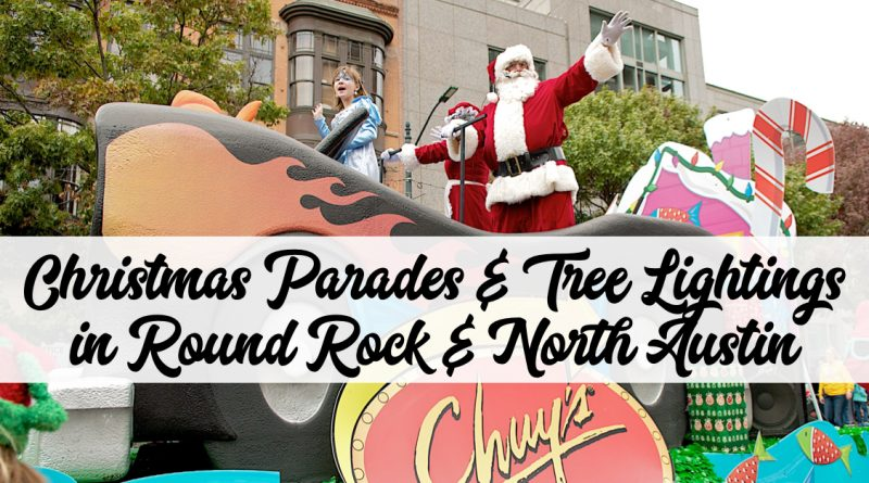 Christmas Parades & Tree Lightings in Round Rock & North Austin