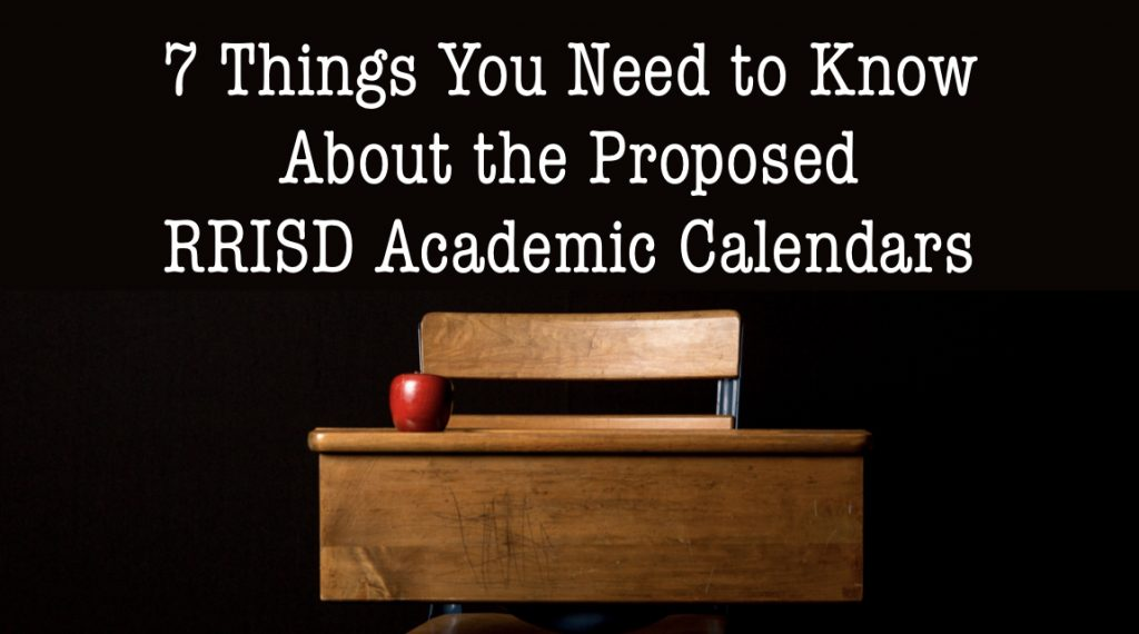 Proposed RRISD Academic Calendars