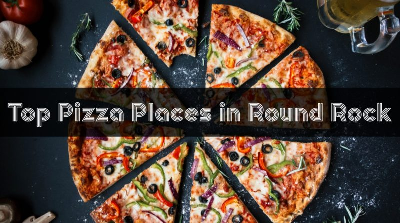 Top Pizza Places in Round Rock, TX