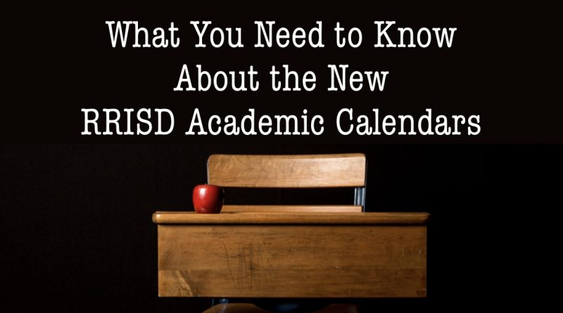 What You Need to Know About the RRISD Academic Calendar for 2021-2022