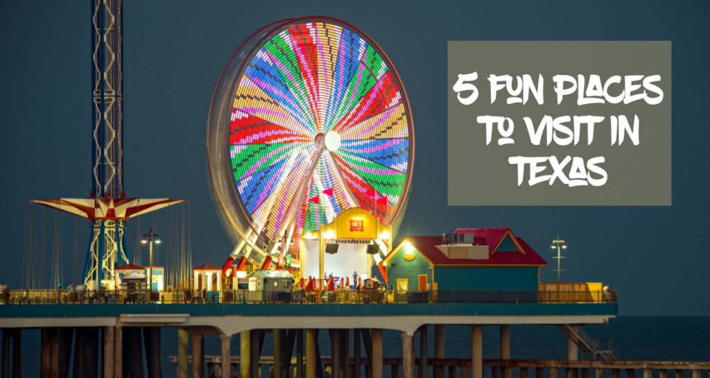 5 Places to Visit in Texas