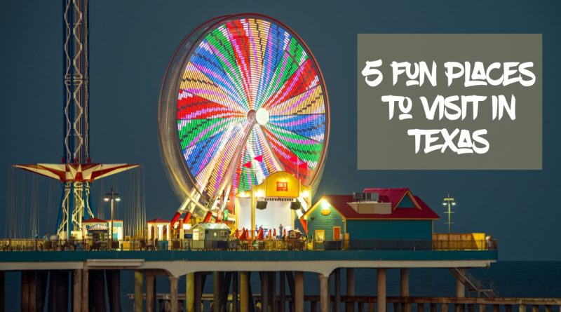 5 Fun Places to Visit in Texas for Spring Break