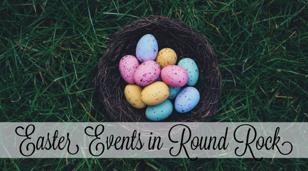 Round Rock Spring Fun: Top Easter Events in Round Rock