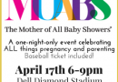 Mother of All Baby Showers | April 17, 2018