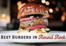 Best Burgers in Round Rock