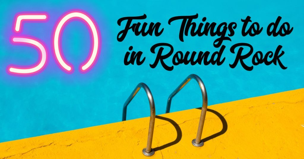 Things to Do in Round Rock