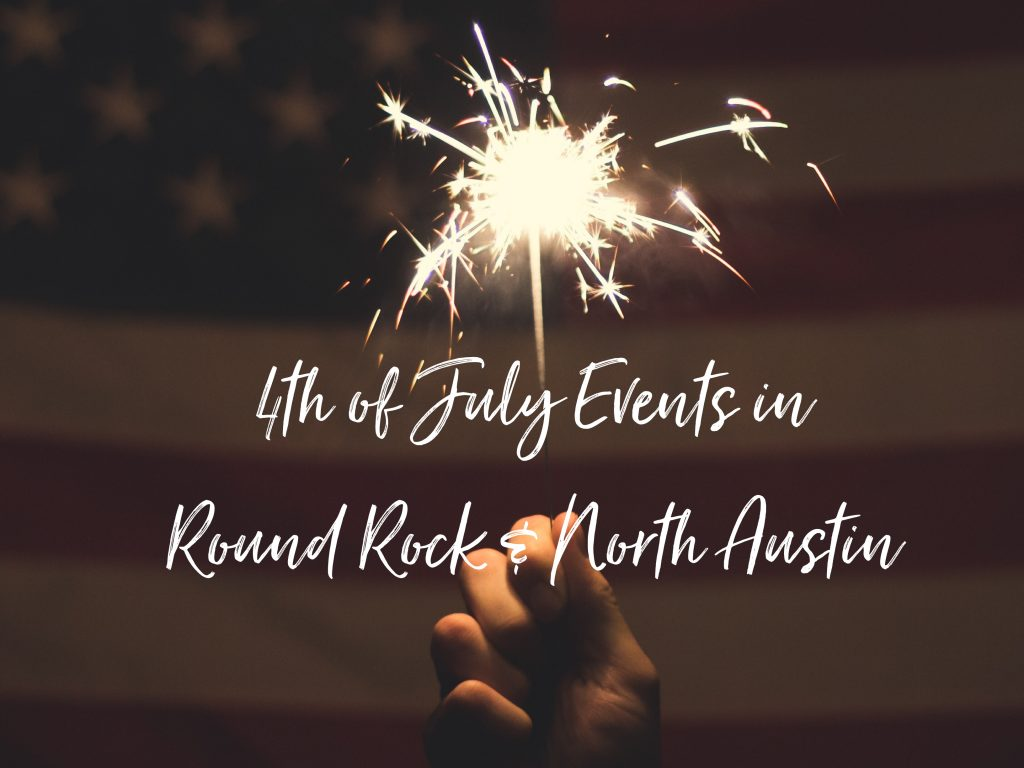4th of July Events in Round Rock