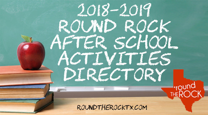 Round Rock After School Activities Directory | 2018-2019