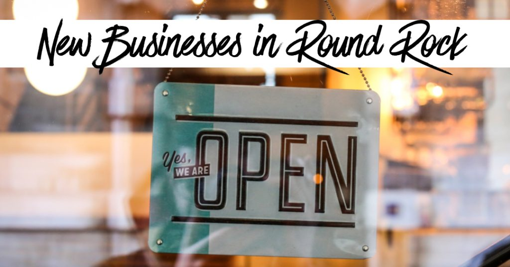New Businesses in Round Rock