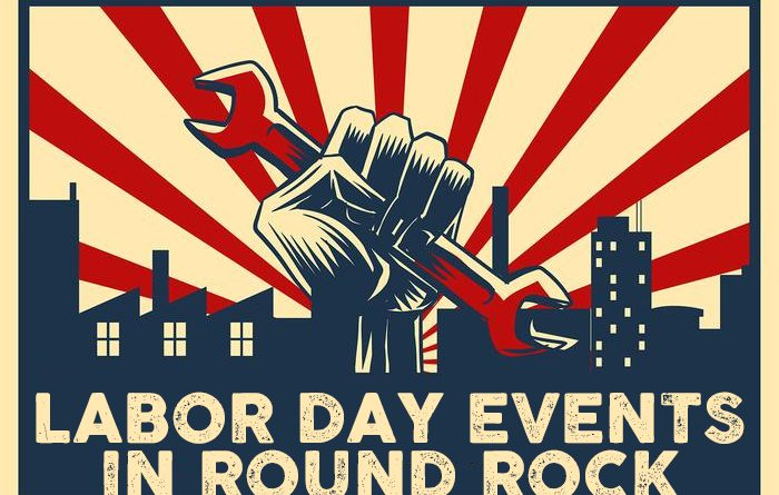 What to Do in Round Rock this Labor Day Weekend